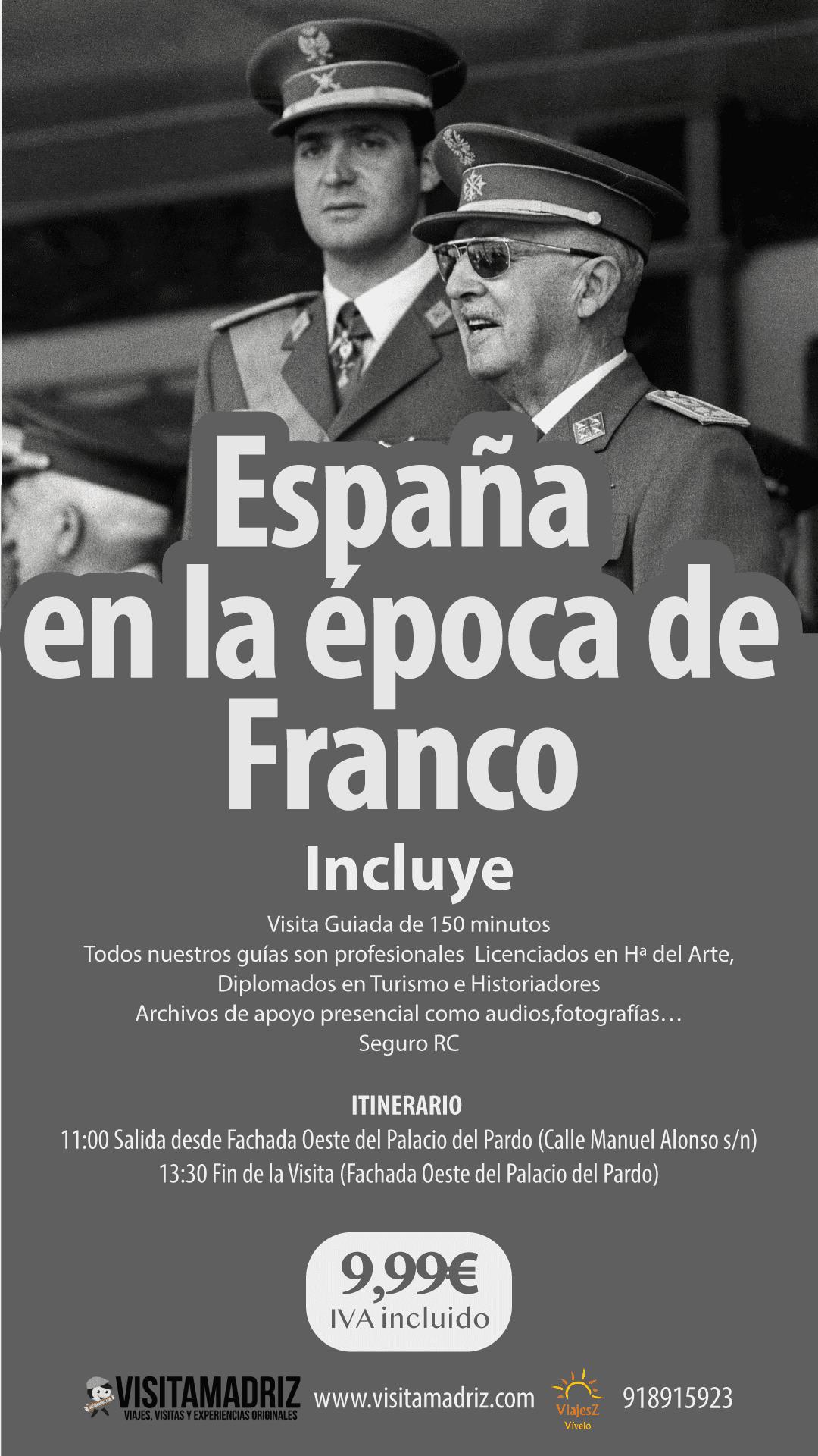Visita Guiada España en la ápoca de Franco