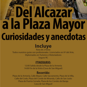 Visita del Alcazar a la Plaza Mayor