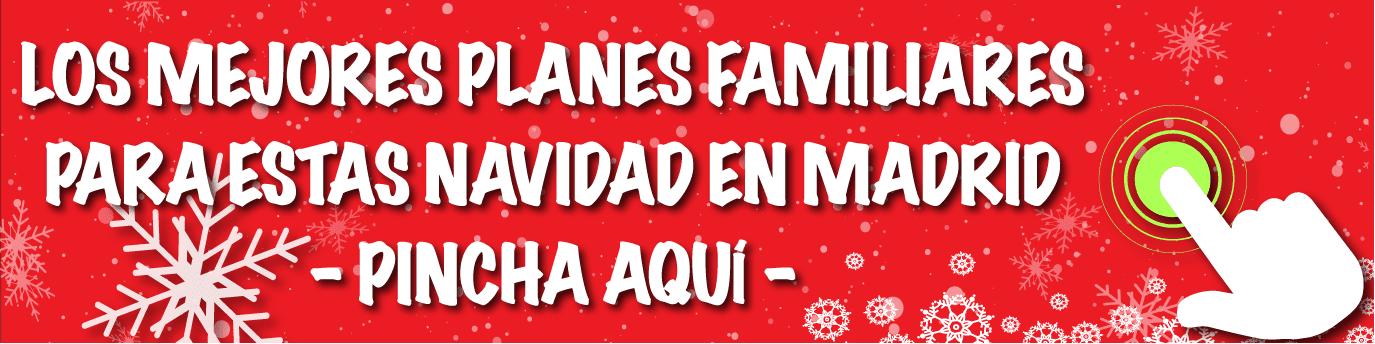 Planes Familiares Madrid en Navidad